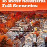 15 most beautiful fall sceneries