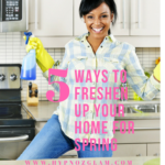 5 Simple Ways To Freshen Up Your Home For Spring!