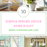 10 Simple Spring Decor Done Right
