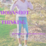 An Essay By My Daughter | Moonshot Thinking