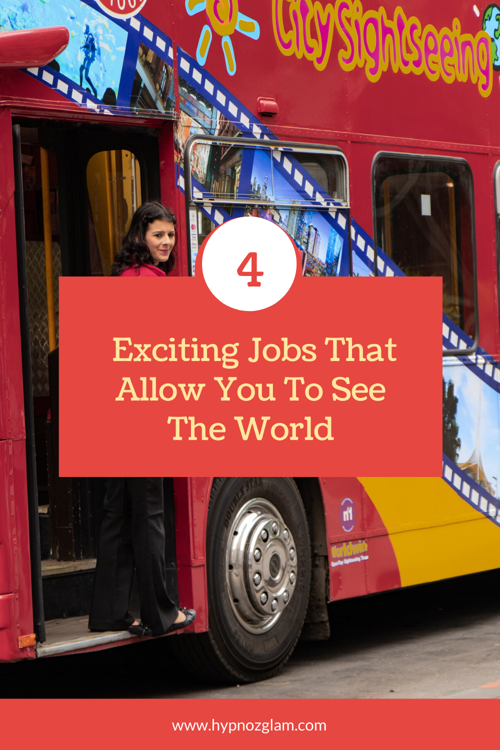 4 Exciting Jobs That Allow You To See The World